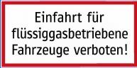 1 Stk Warntafel Flüssiggas-KFZ verboten COWTGAS---